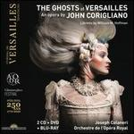 The Ghosts of Versailles: An opera by John Corigliano