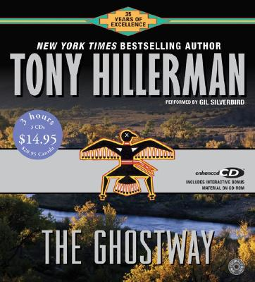 The Ghostway CD Low Price - Hillerman, Tony, and Silverbird, Gil (Read by)