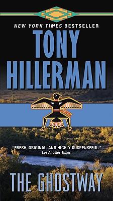 The Ghostway - Hillerman, Tony