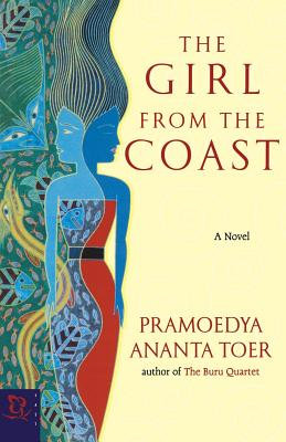 The Girl from the Coast - Toer, Pramoedya Ananta