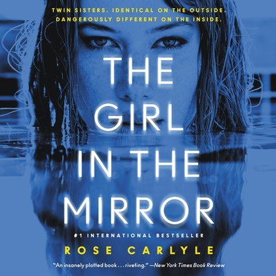 The Girl in the Mirror Lib/E - Robinson, Holly (Read by), and Carlyle, Rose