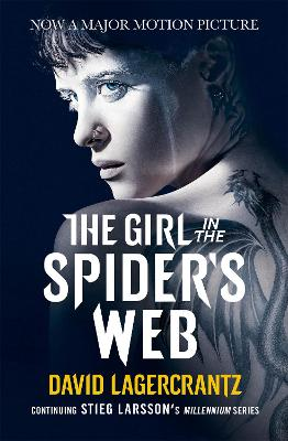 The Girl in the Spider's Web: A Dragon Tattoo story - Lagercrantz, David, and Goulding, George (Translated by)