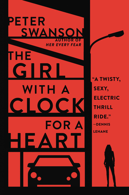 The Girl with a Clock for a Heart - Swanson, Peter