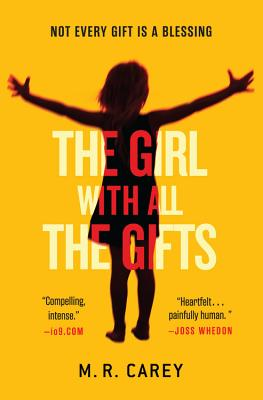 The Girl with All the Gifts - Carey, M R
