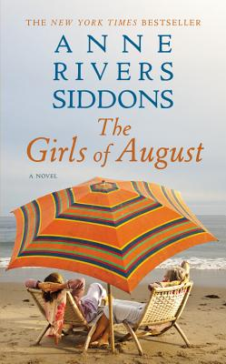 The Girls of August - Siddons, Anne Rivers