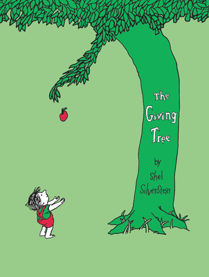 The Giving Tree - Silverstein, Shel