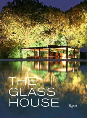 The Glass House - Goldberger, Paul (Foreword by)