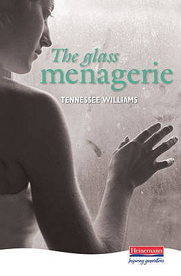The Glass Menagerie - Williams, Tennessee