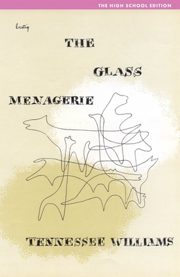 The Glass Menagerie - Williams, Tennessee, and Bray, William Robert