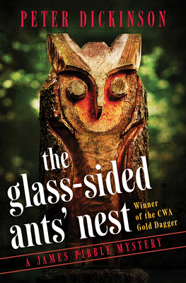 The Glass-Sided Ants' Nest - Dickinson, Peter