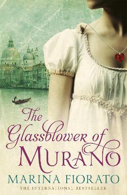 The Glassblower of Murano - Fiorato, Marina