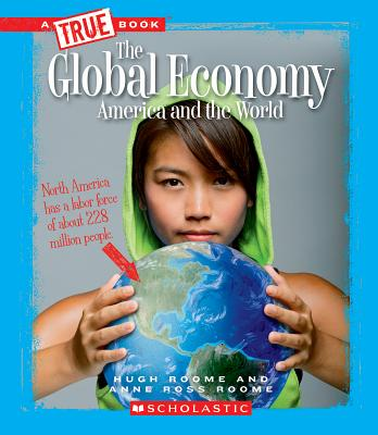 The Global Economy: America and the World - Roome, Hugh Roome