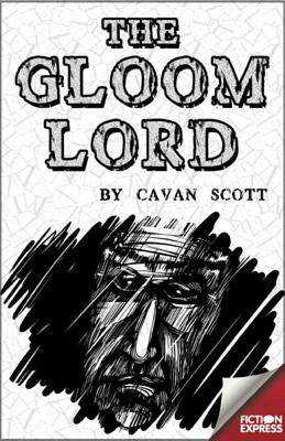 The Gloom Lord - Scott, Cavan