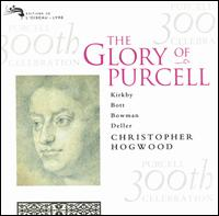 The Glory of Purcell - Academy of Ancient Music; Alfred Deller (counter tenor); Anthony Rooley (lute); Catherine Bott (soprano);...
