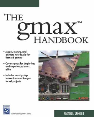 The Gmax Handbook - Crooks, Clayton E