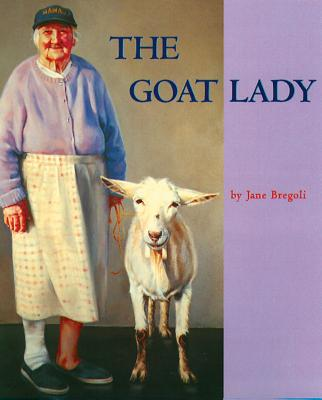 The Goat Lady - Bregoli, Jane