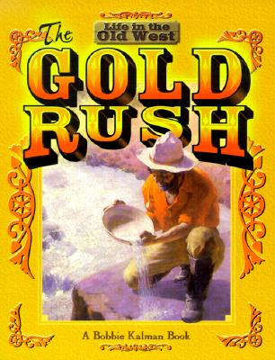 The Gold Rush - Kalman, Bobbie