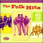 The Golden Age of American Popular Music: The Folk Hits - Various Artists