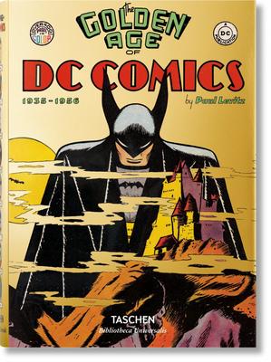 The Golden Age of DC Comics - Levitz, Paul