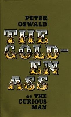 The Golden Ass - Oswald, Peter