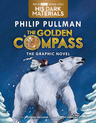 The Golden Compass Graphic Novel, Complete Edition - Pullman, Philip