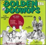 The Golden Era of Doo-Wops: Fury Records