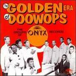 The Golden Era of Doo-Wops: Onyx Records