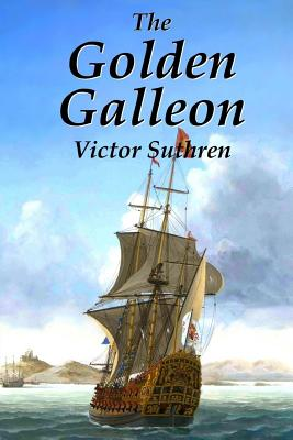 The Golden Galleon - Suthren, Victor
