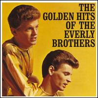 The Golden Hits of the Everly Brothers - The Everly Brothers