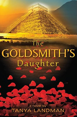 The Goldsmith's Daughter - Landman, Tanya