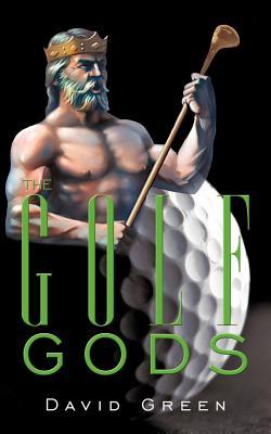 The Golf Gods - Green, David