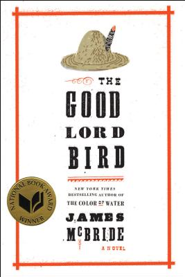 The Good Lord Bird - McBride, James