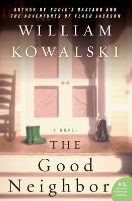 The Good Neighbor - Kowalski, William