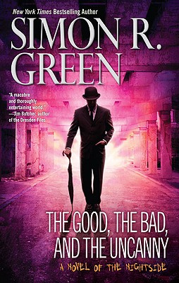 The Good, the Bad, and the Uncanny - Green, Simon R