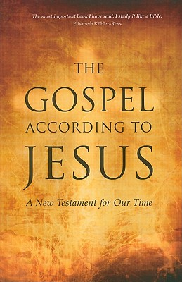 The Gospel According to Jesus: A New Testament for Our Time - Ferrini, Paul