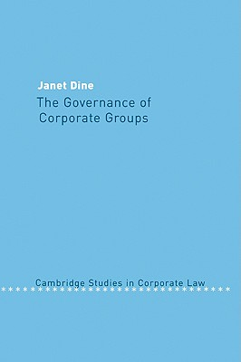 The Governance of Corporate Groups - Dine, Janet
