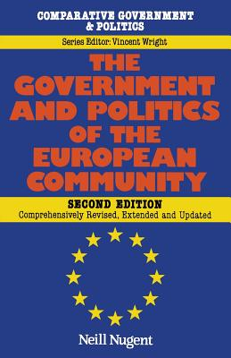 The Government and Politics of the European Community - Nugent, Neill