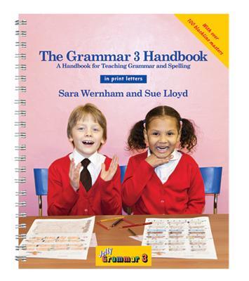 The Grammar 3 Handbook in Print Letters: A Handbook for Teaching Grammar and Spelling - Wernham, Sara, and Lloyd, Sue, and Hockley, Angela (Editor)