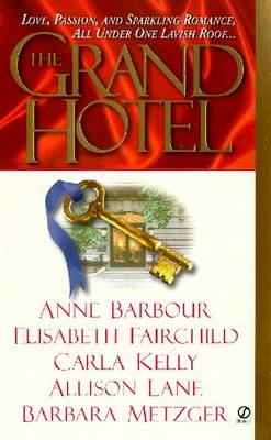 The Grand Hotel - Barbour, Anne