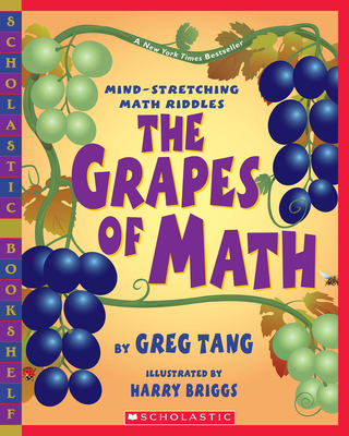 The Grapes of Math - Tang, Greg, and Briggs, Harry (Illustrator)