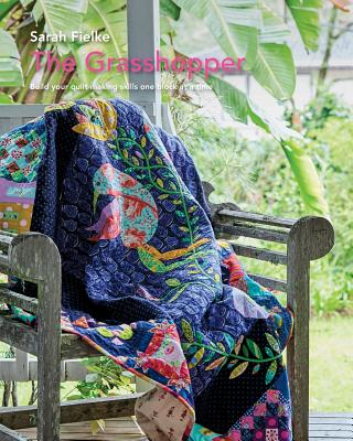 The Grasshopper Quilt pattern and instructional videos - Fielke, Sarah