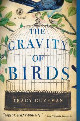 The Gravity of Birds - Guzeman, Tracy