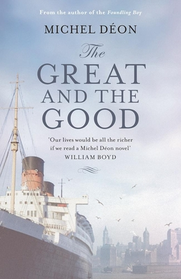 The Great and the Good - Deon, Michel