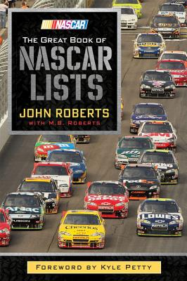 The Great Book of NASCAR Lists - Roberts, John, and Roberts, M B
