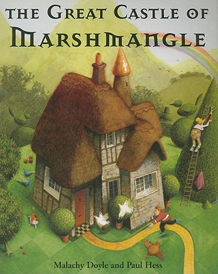 The Great Castle of Marshmangle - Doyle, Malachy