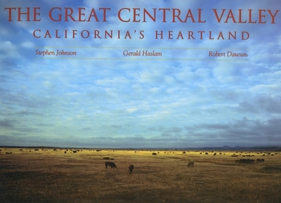 The Great Central Valley - Johnson, Stephen, and Haslam, Gerald W, and Dawson, Robert