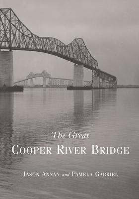 The Great Cooper River Bridge - Annan, Jason, and Gabriel, Pamela