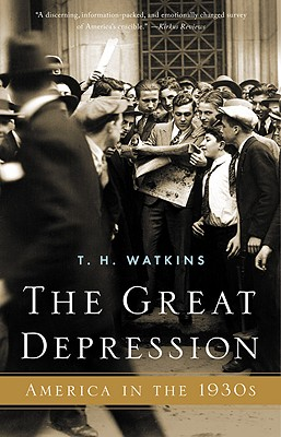 The Great Depression: America in the 1930's - Watkins, T H