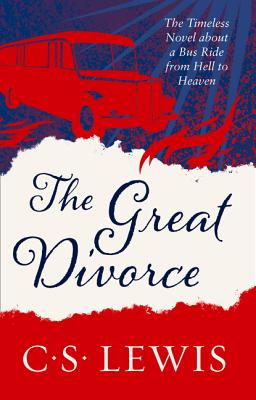 The Great Divorce - Lewis, C. S.