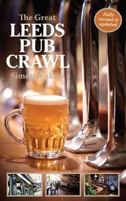 The Great Leeds Pub Crawl - Jenkins, Simon